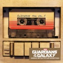 Guardians of the Galaxy: Awesome Mix, Vol. 1 (Original Motion Picture Soundtrack) album