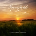 Greenfields: The Gibb Brothers' Songbook, Vol. 1 album