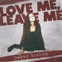 Love Me, Leave Me song