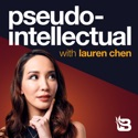 Pseudo-Intellectual with Lauren Chen podcast