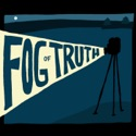 The Fog of Truth: Close-Up on Documentaries podcast