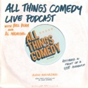 All Things Comedy Live podcast
