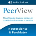 PeerView Neuroscience & Psychiatry CME/CNE/CPE Audio Podcast podcast