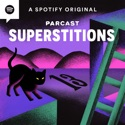Superstitions podcast