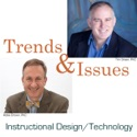 Trends & Issues in Instructional Design, Educational Technology, and Learning Sciences podcast
