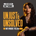 Unjust & Unsolved podcast