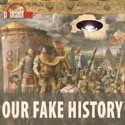 Our Fake History podcast