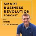 Smart Business Revolution   Turn Relationships into Revenues   Networking   More Clients   Relationship Advice podcast