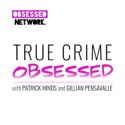 True Crime Obsessed podcast