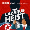 The Lazarus Heist podcast