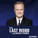 The Last Word with Lawrence O'Donnell podcast