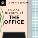 An Oral History of The Office podcast