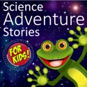 Science Adventure Stories For Kids podcast