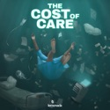 The Cost of Care podcast