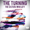 The Turning: The Sisters Who Left podcast