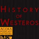 History of Westeros (Game of Thrones) podcast