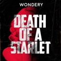 Death of a Starlet podcast