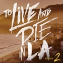 To Live and Die in LA podcast