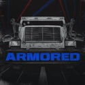 Armored podcast