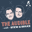 The Audible with Stew & Bruce: A show about college football podcast