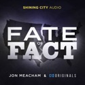Fate of Fact podcast