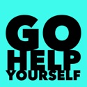 Go Help Yourself: A Comedy Self-Help Podcast to Make Life Suck Less podcast