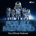 For All Mankind: The Official Podcast podcast
