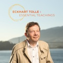 Eckhart Tolle: Essential Teachings podcast