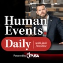 Human Events Daily with Jack Posobiec podcast