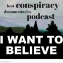 Best Conspiracy Documentaries podcast