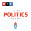 The NPR Politics Podcast podcast