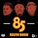 The 85 South Show with Karlous Miller, DC Young Fly and Chico Bean podcast