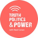 Truth, Politics and Power podcast