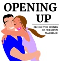 Opening Up: behind the scenes of our open marriage podcast