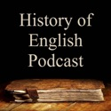 The History of English Podcast podcast