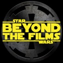 Star Wars: Beyond the Films - A Podcast About the Latest Star Wars Books, Comics, Video Games and more! podcast