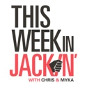 This Week in Jackin' podcast