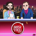 Danish and O'Neill podcast