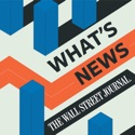WSJ What's News podcast