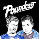 The Poundcast podcast