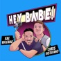 Sal and Chris Present: Hey Babe!