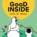 Good Inside with Dr. Becky podcast