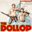 The Dollop with Dave Anthony and Gareth Reynolds podcast