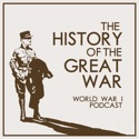 History Of The Great War podcast