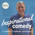 Inspirational Comedy with Dr. Michael Smalley podcast