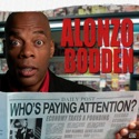 Alonzo Bodden: Who's Paying Attention? podcast