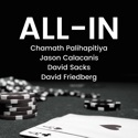 All-In with Chamath, Jason, Sacks & Friedberg podcast