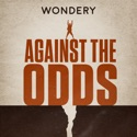Against The Odds podcast