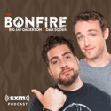 The Bonfire with Big Jay Oakerson and Dan Soder podcast
