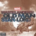 Marvel's Wastelanders: Old Man Star-Lord podcast